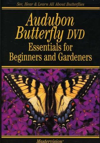 Audubon Butterfly Essentials Beginners Gardeners DVD